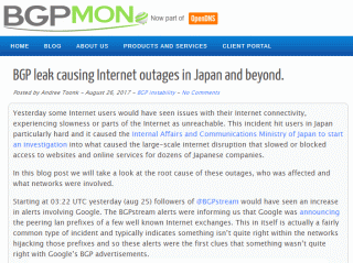 BGP leak causing Internet outages in Japan and beyond.